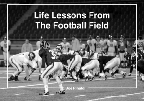 Life Lessons From The Football Field